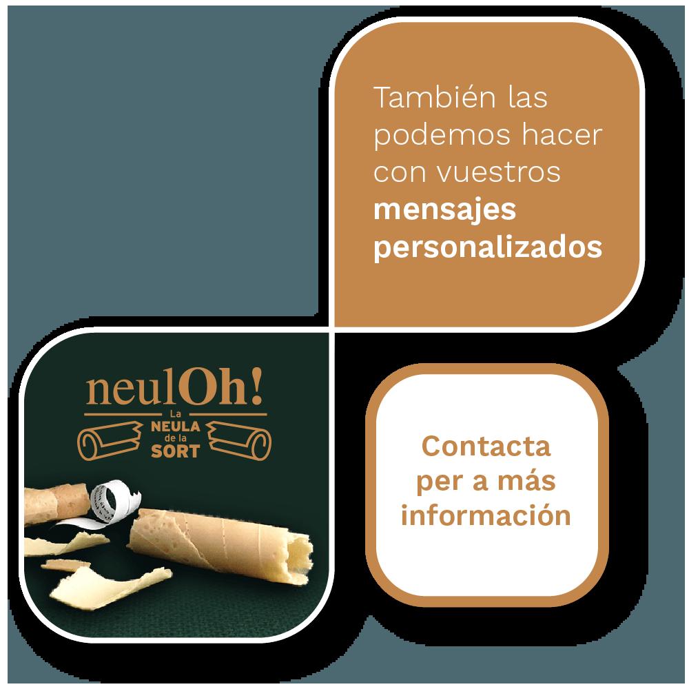 También podemos hacer los NeulOh! con vuestros mensajes personalizados